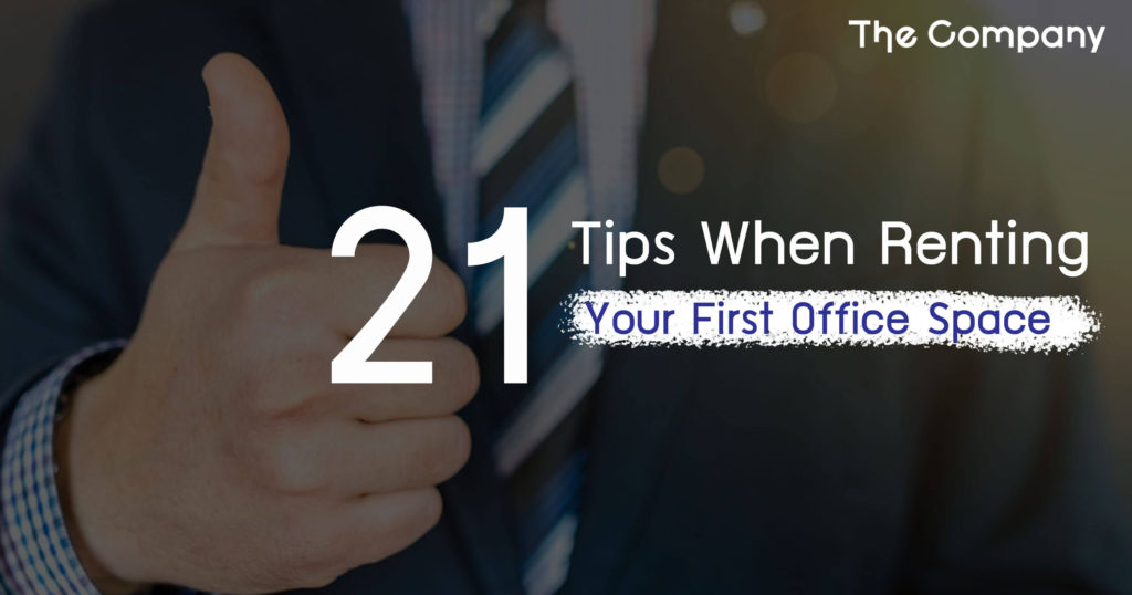 21 Tips When Renting Your First Office Space